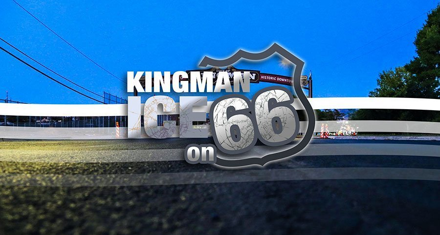 Kingman Ice on 66 ~ Launch Event Scheduled
