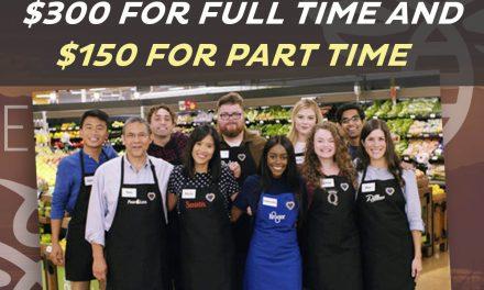 Kroger Family of Companies Announces Appreciation Bonus for Associates: $300 for full time $150 for part time