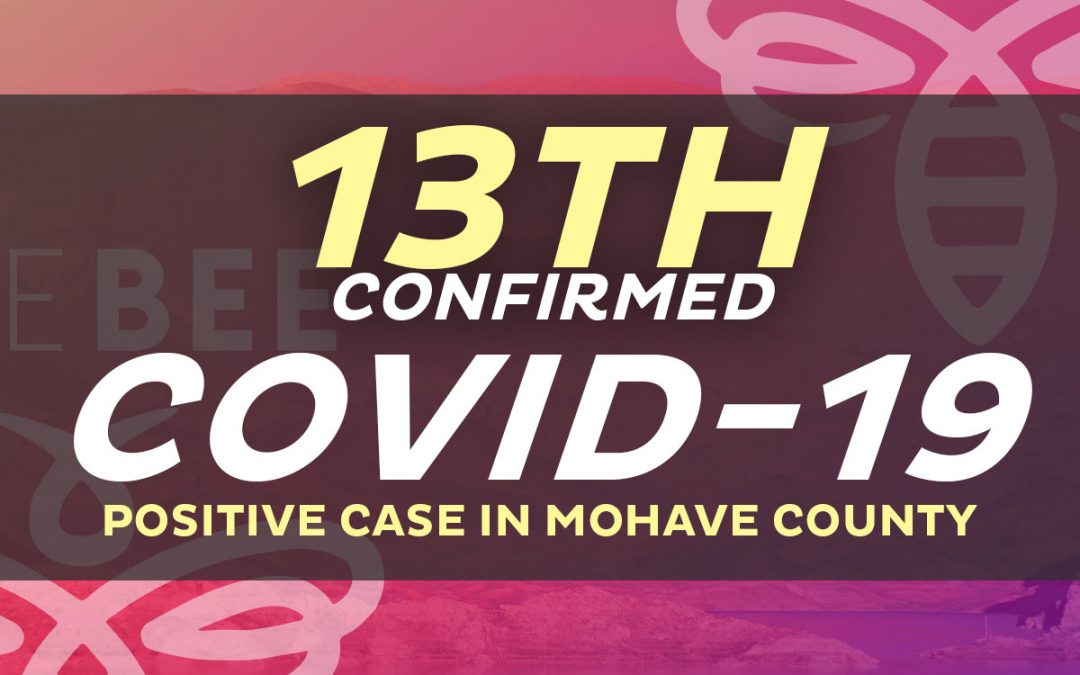 13th Positive COVID-19 Case Now Confirmed Hospitalized in Lake Havasu City