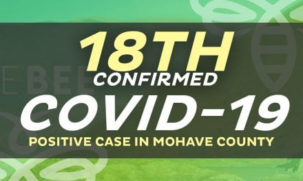 18 Cases That Tested Positive in Mohave County 1 Death is Included