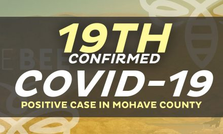19th Case Confirmed in Mohave County ~ Now 11 from Lake Havasu City