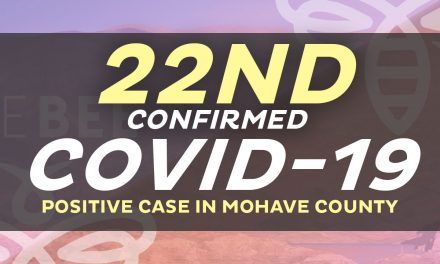 There Are Now 22 Cases That Tested Positive in  Mohave County