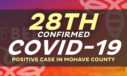 28th Confirmed Case in Mohave County including 2 deaths