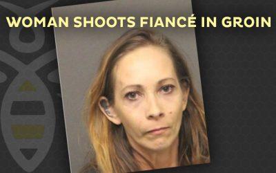 Woman shoots fiancé in groin
