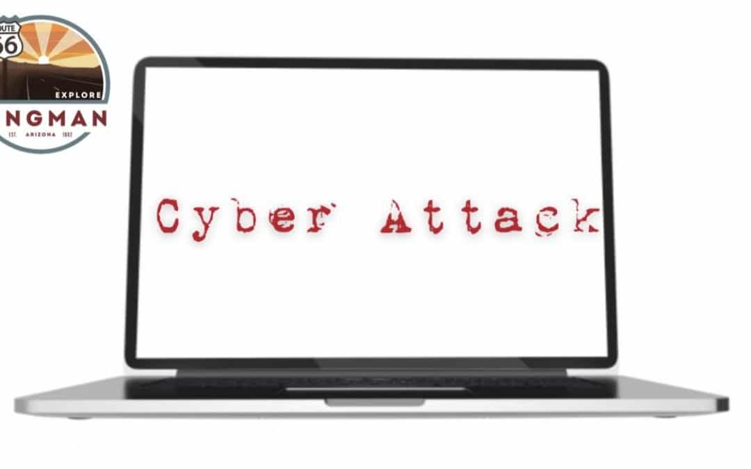 City of Kingman Government Operations Victim of Criminal Cyber Attack